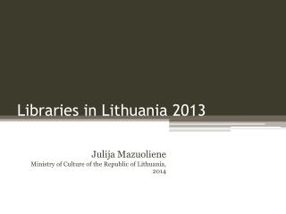 Libraries in Lithuania  2013