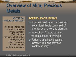 Overview of  Miraj  Precious  Metals
