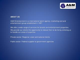 A&M Entertainment - Services