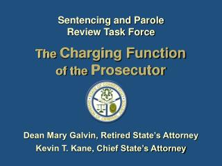 The  Charging Function of the  Prosecutor