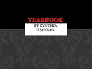 Yearbook by Cynthia hackney
