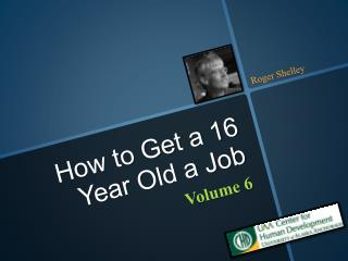 How to Get a 16 Year Old a Job