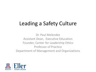 Leading a Safety Culture