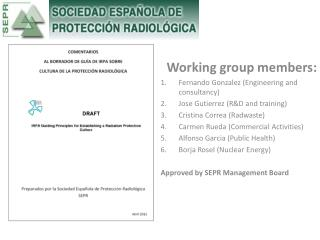 Working group members: Fernando  Gonzalez  (Engineering and consultancy)