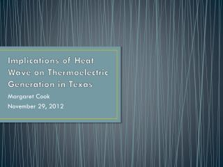 Implications of Heat Wave on Thermoelectric Generation in Texas