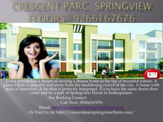 Crescent Parc  Springview Floors@9266167676