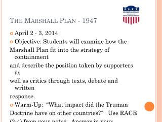 The Marshall Plan - 1947