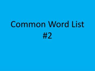 Common Word List #2