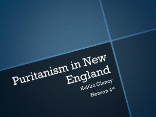 Puritanism in New England