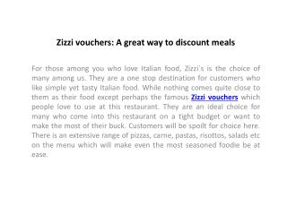 Zizzi vouchers: A great way to discount meals