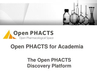 The Open PHACTS  Discovery  Platform