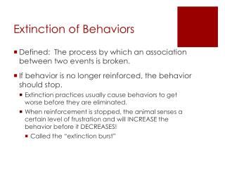 Extinction of Behaviors