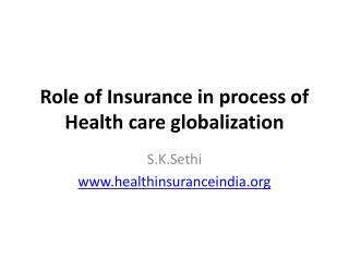 Role of Insurance in process of Health care globalization