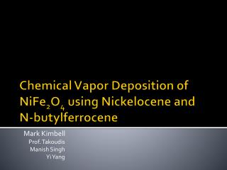 Chemical Vapor Deposition of NiFe 2 O 4  using Nickelocene and N-butylferrocene