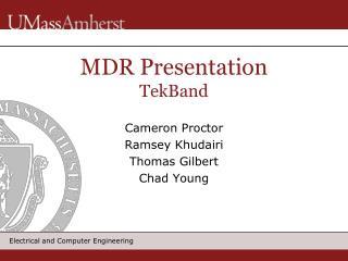 MDR Presentation TekBand