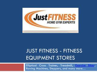 Just Fitness - Fitness Equipment Stores