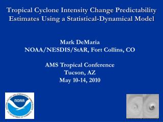 Tropical Cyclone Intensity Change  Predictability Estimates  Using a Statistical-Dynamical Model