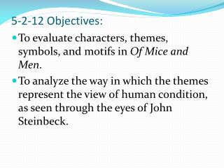 5-2-12 Objectives: