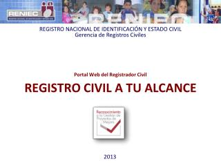 Portal Web del Registrador Civil REGISTRO CIVIL A TU ALCANCE