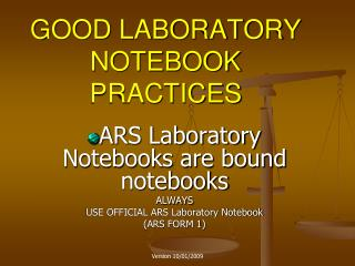 GOOD LABORATORY NOTEBOOK PRACTICES