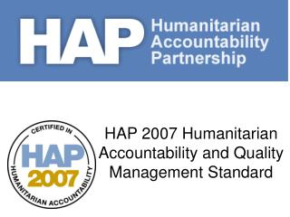 HAP 2007 Humanitarian Accountability and Quality Management Standard