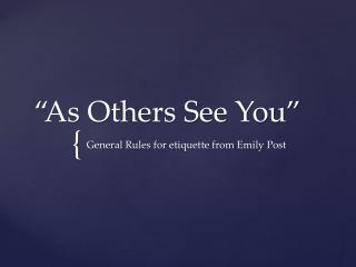 """As Others See You"""