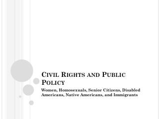 Civil Rights and Public Policy