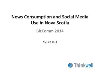 News Consumption and Social Media Use in Nova Scotia
