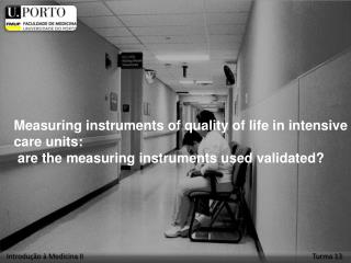 Measuring instruments of quality of life in intensive care units: