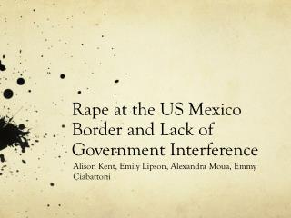 Rape at the US Mexico Border and Lack of Government Interference