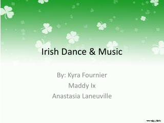 Irish Dance & Music