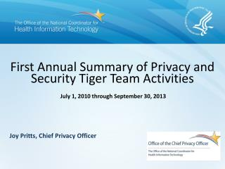 First Annual Summary of Privacy and Security Tiger Team  Activities
