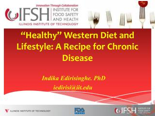 """Healthy"" Western Diet and Lifestyle: A Recipe for Chronic Disease"