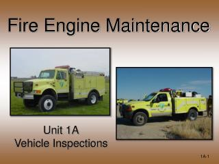 Fire Engine Maintenance