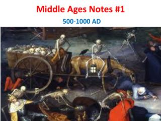 Middle Ages Notes #1