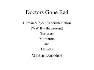 Doctors Gone Bad