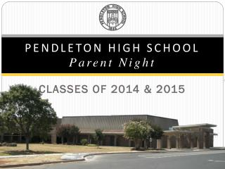 PENDLETON HIGH SCHOOL Parent Night