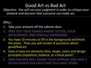 Good Art  vs  Bad  Art