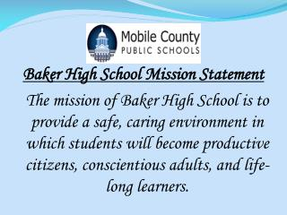 Baker High  School Mission Statement