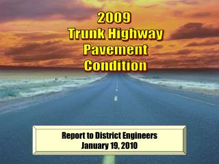 2009  Trunk Highway Pavement Condition