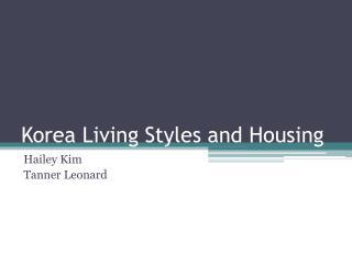 Korea Living Styles and Housing