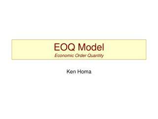 EOQ Model Economic Order Quantity