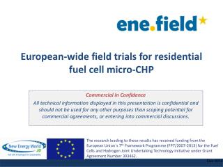 European-wide field trials for residential fuel cell micro-CHP