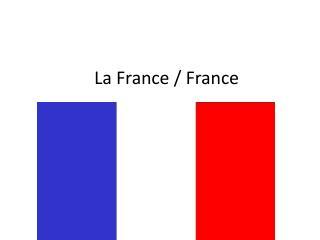 La France / France