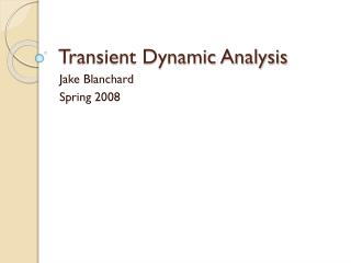 Transient Dynamic Analysis