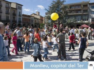 Manlleu , capital del Ter