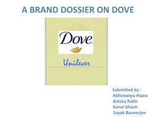 A BRAND DOSSIER ON DOVE