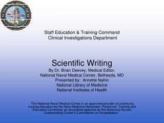 Staff Education & Training Command Clinical Investigations Department