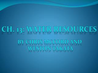 Ch. 13: Water Resources
