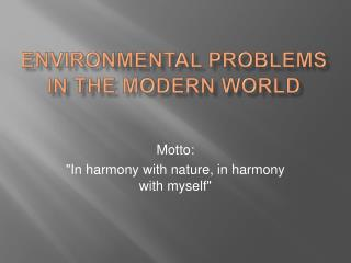 Environmental problems in the modern world